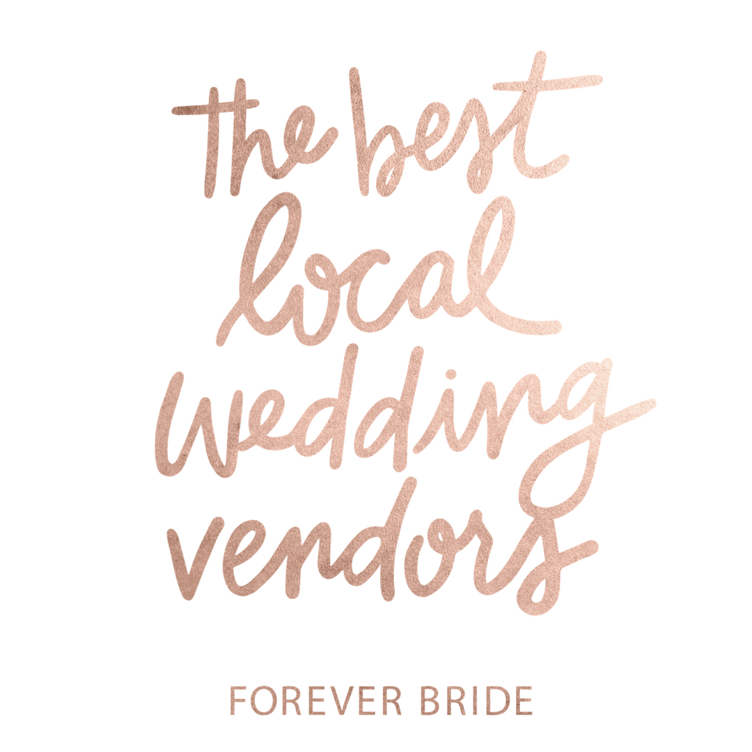 The_Best_Local_Wedding_Vendors_Forever_Bride.png